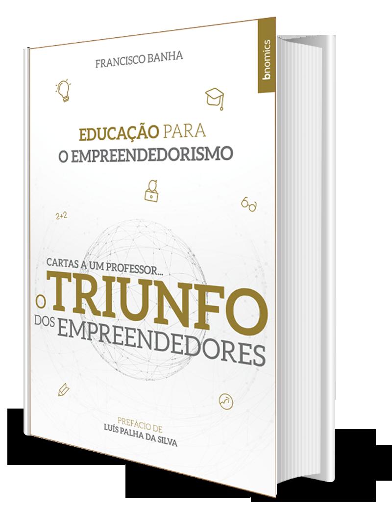 O Triunfo dos Empreendedores por Francisco Banha